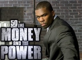 50 Cent: The Money and the Power TV Show - Season 1 Episodes List