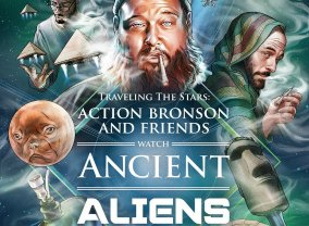 Action Bronson & Friends Watch Ancient Aliens