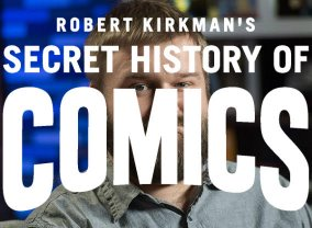 AMC Visionaries: Robert Kirkman's Secret History of Comics