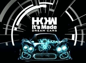 How It S Made Dream Cars Tv Show Season 3 Episodes List