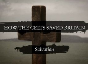 How the Celts Saved Britain