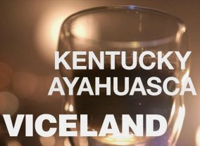 Kentucky Ayahuasca