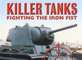 Killer Tanks: Fighting the Iron Fist