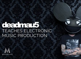 MasterClass: deadmau5 Teaches Electronic Music Production