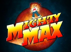 Mighty Max