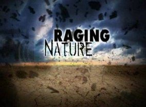 Raging Nature