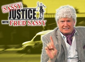 Sassy Justice with Fred Sassy