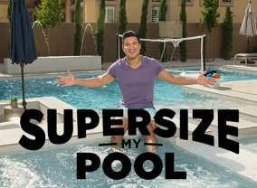 Supersize My Pool