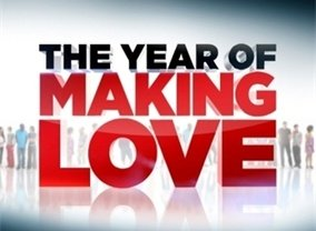 The Year Of Making Love