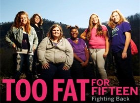 Too Fat for 15: Fighting Back