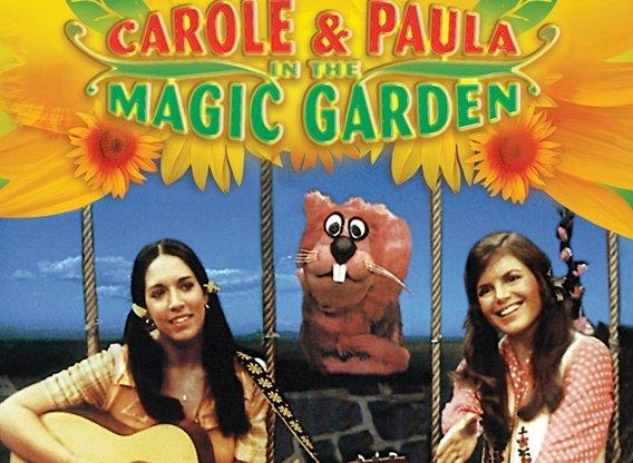 Carole Amp Paula In The Magic Garden Tv Show Season 1 Episodes List Next Episode
