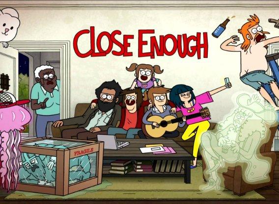 Close Enough Next Episode
