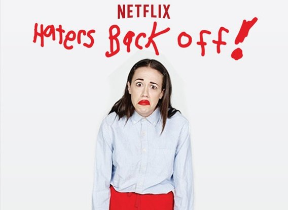 Haters Back Off Tv Show Air Dates Amp Track Episodes Next Episode