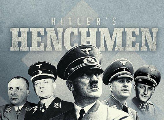 Hitlers Henchmen