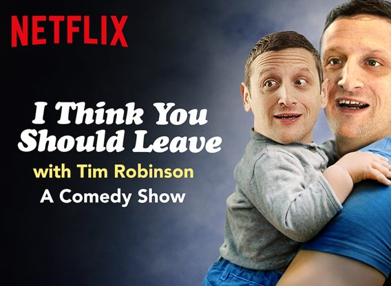 I Think You Should Leave with Tim Robinson TV Show Air Dates