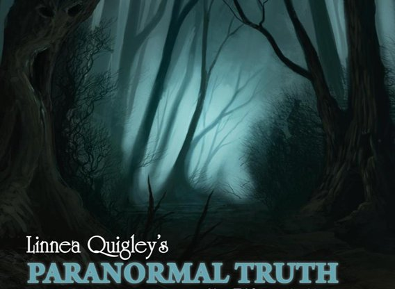 Linnea Quigley's Paranormal Truth