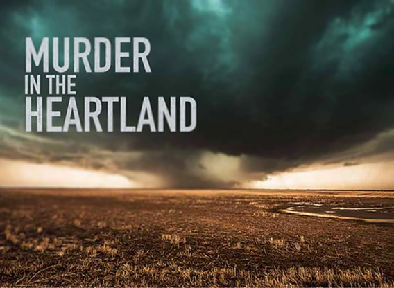 Murder In The Heartland 2017 Tv Show Air Dates Amp Track Episodes Next Episode