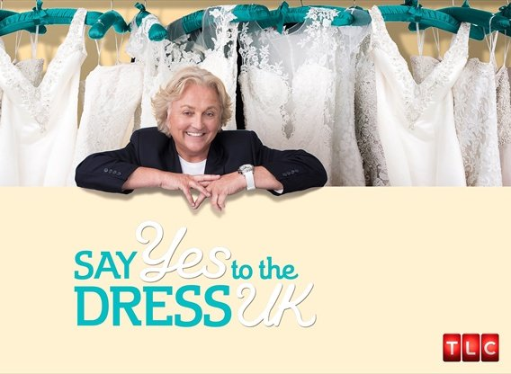 Say Yes To The Dress: UK TV Show Air Dates & Track