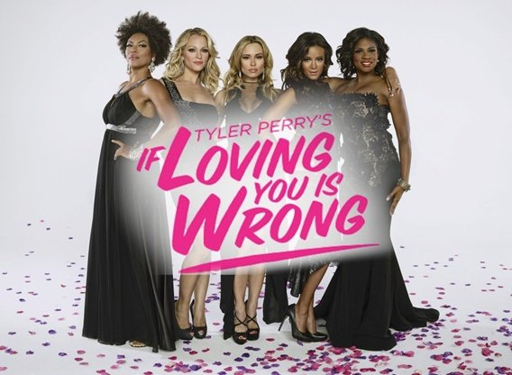 Tyler Perrys If Loving You Is Wrong Tv Show Air Dates Track